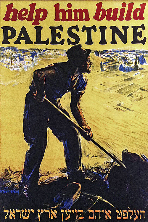 Published by the Palestine Foundation Fund (Keren Hayesod) to promote Jewish settlement in Palestine, circa 1930.