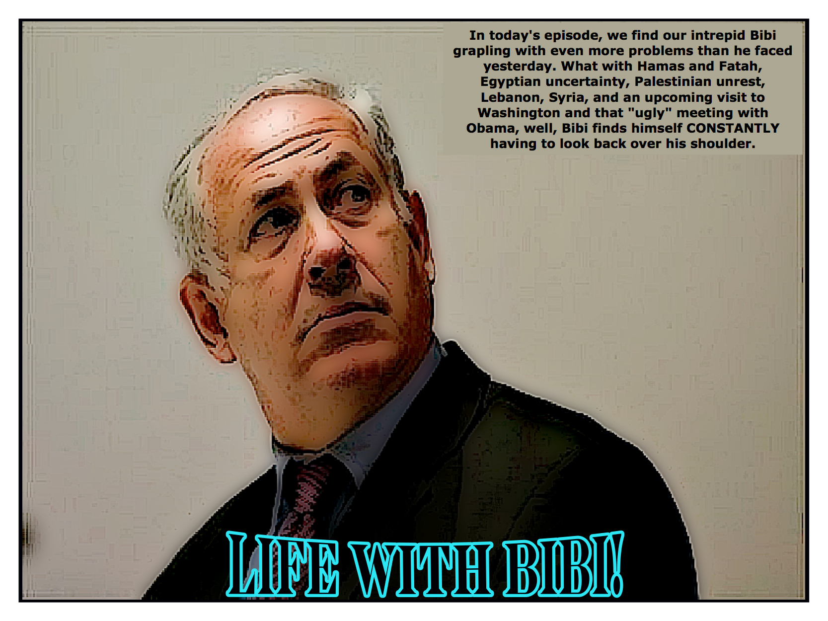 Life With Bibi! | The Palestine Poster Project Archives