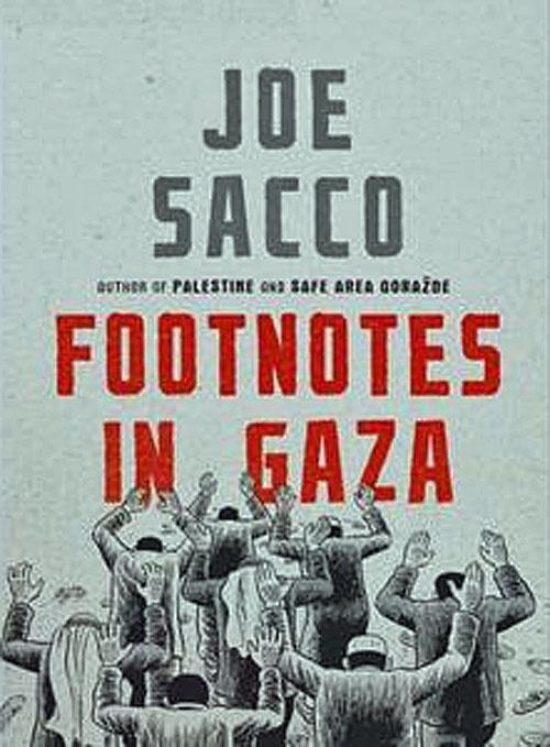"<a href=""/artist/joe-sacco"">Joe Sacco</a> - <a href=""/nationalityposter/united-states-of-america"">United States of America</a> - 2009 - GAZA"