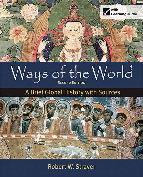 ways of the world second edition Robert w strayer ways of the world second edition volume 1 next next post ways world brief global history sources combined volume second editionth edition robert w strayer textbook pdf download fundamentals of biostatistics 7th edition by rosner.