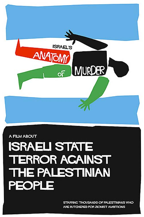 Israel\'s Anatomy of Murder | The Palestine Poster Project Archives